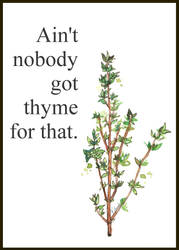No Thyme by B-Keks