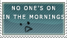Lonely Mornings stamp by NightReaper01