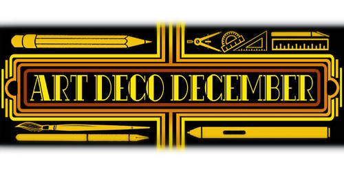 Art Deco December ART CHALLENGE by XBlack-MistX