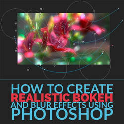 How to Create Bokeh and Blur Effects in Photoshop by MariaSemelevich