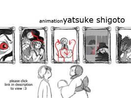 Animation: Yatsuke Shigoto by otherwise