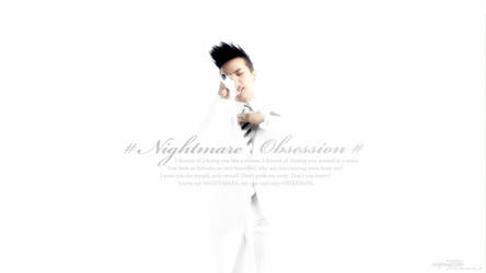 Nightmare? Obsession. by xinping2016