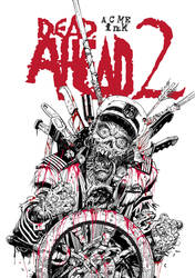 Dead Ahead 2, issue #1. Cover by SinkoSiete