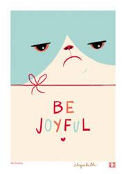 Be Joyful! by dismang