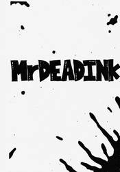 Mrdeadink cover page  by MrDEADINK