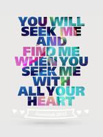 Jeremiah 29:13 - Poster by mostpato