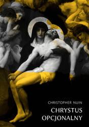 CHRYSTUS OPCJONALNY w1 - EBOOK PL by NuinChristopher