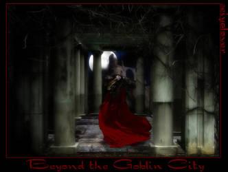 Beyond the Goblin City by seiyalover