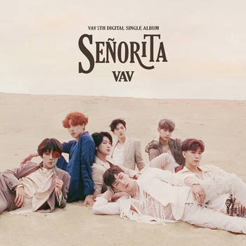 VAV :  Senorita by TaeMysunshine