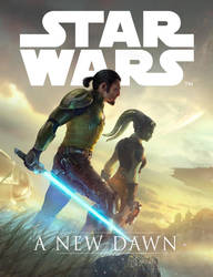 Star Wars A New Dawn (official) by SeedSeven