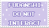 fudanshi do not interact - stamp by pastellene