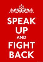 Speak Up And Fight Back by HelterSkelter33