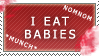 I eat babies stamp by Swimmingferret