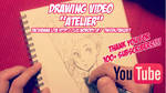 Drawing video 'Atelier' Youtube full version by lita426t
