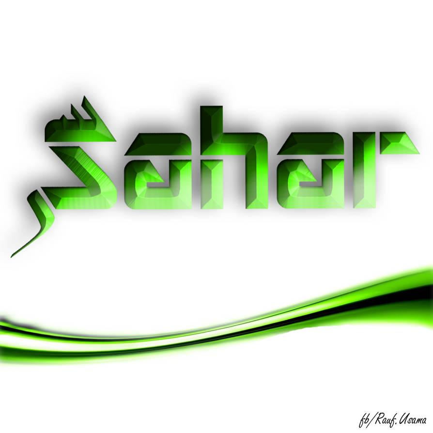 Sahar Name English, Urdu/Arabic/Farsi Fusion by Net-Spidy
