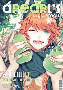 ---LOL A[PEAR]LS'S FOOLS MAGS RELEASED!!! by DAYLIO