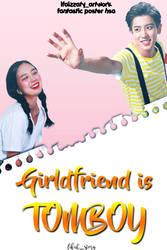 Girlfriend Is Tomboy by ifaizzaty