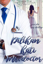 Pilihan Hati Mr. Doktor by ifaizzaty