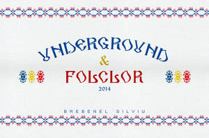 Subcarpati - Underground Folclor Artwork by Brebenel-Silviu