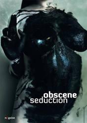 Obscene Seduction by nEgoist