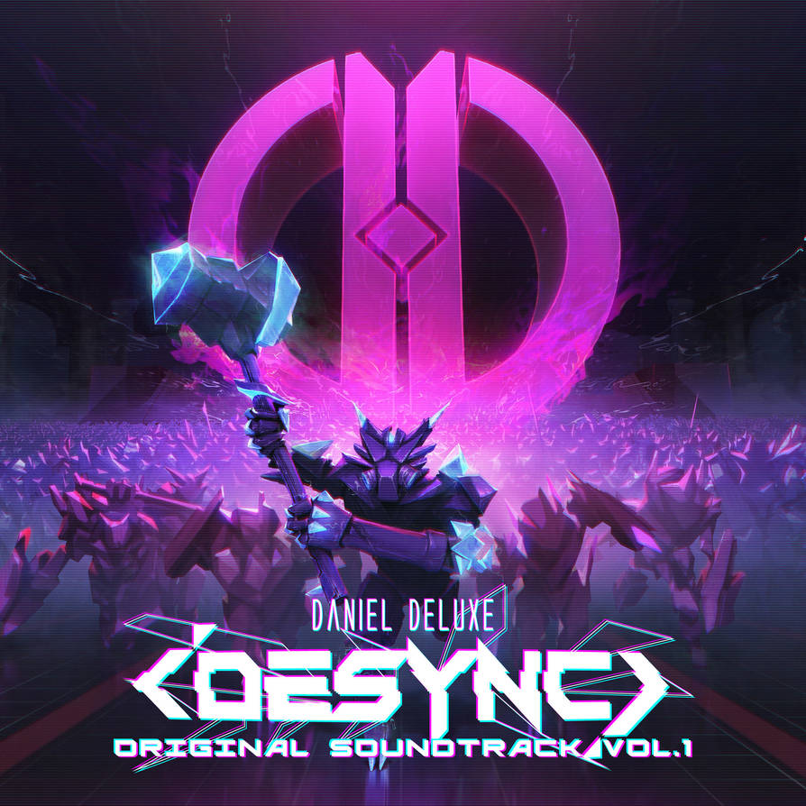 Daniel Deluxe - Desync OST by Hieronymus7Z