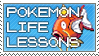 Pokemon Life Lessons stamp by Ommin202