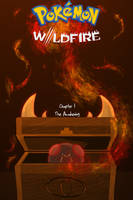 Pokemon Wildfire Chapter 1 The Awakening/ COVER/ by KillerSandy