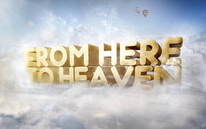 From Here To Heaven by BK1LL3R