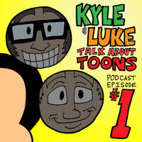 Kyle And Luke Talk About Toons - Ep#1 art: Mickey by artbylukeski