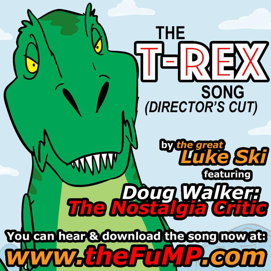 The T-Rex Song (Director's Cut) promo art by artbylukeski on