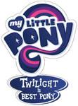 My Little Pony: Twilight is BEST PONY by Twilight-MLP-Sparkle