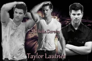 Taylor Lautner by MichelleDoreen