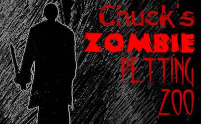 Chuck's Zombie Petting Zoo 001 by marr0w