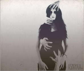 .Asphyxia. by ArtistOfMyself