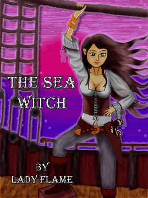 The Sea Witch (Front Cover) by Lady-Flame