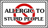 Allergic to stupid people stamp by kas7ia