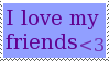 I love my friends by Kezel-stamps