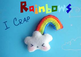 I Crap Rainbows by SuperCat0000