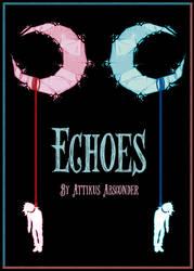 Echoes by Attikus-Star