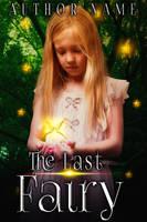 The Last Fairy  ( Available) by liviapaixao