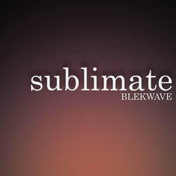 Sublimate Cover by Blekwave