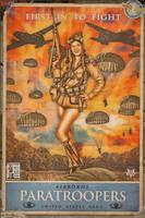 Propaganda Pinups - Airborne Paratroopers by warbirdphotographer