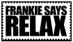ODN Stamps - Frankie Says Relax by KaizenNeko