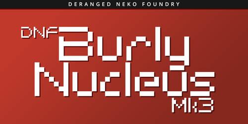 DNF Burly Nucleus Mk3 by KaizenNeko