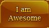 I am awesome by Faeth-design
