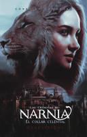 Las Cronicas de Narnia El Collar Celestial by mariannehemmings