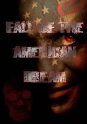 Fall of the American Dream by WickedWarlock