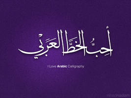 I love Arabic Calligraphy by Nihadov