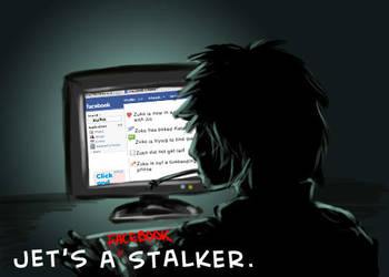 Jet's a FACEBOOK stalker by SindeeDee