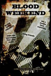 Bloodweekend Flyer by PBStuKKa